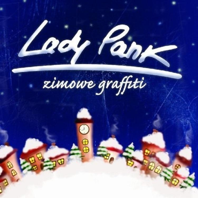 """""""ZIMOWE GRAFFITI"""" LADY PANK - PŁYTA NA ŚWIĄTECZNY CZAS"""