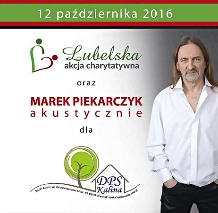 LUBELSKA AKCJA CHARYTATYWNA & MAREK PIEKARCZYK W DWORZE ANNA