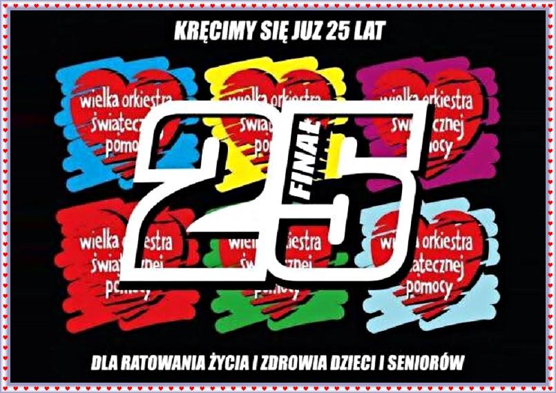 25. FINAŁ WIELKIEJ ORKIESTRY ŚWIĄTECZNEJ POMOCY!