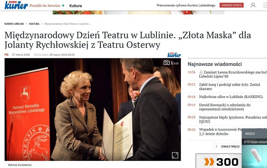 http://www.kurierlubelski.pl/kultura/a/miedzynarodowy-dzien-teatru-w-lublinie-zlota-maska-dla-jolanty-rychlowskiej-z-teatru-osterwy,13044906/