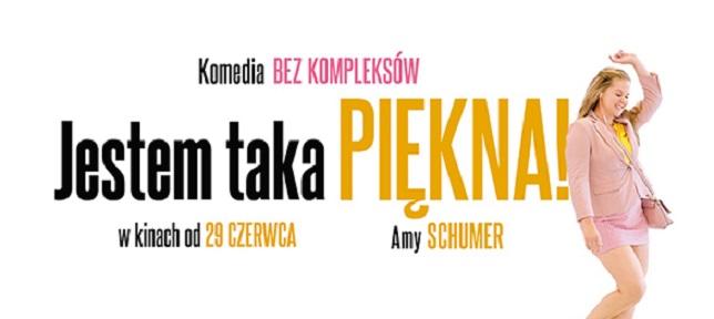 JESTEM TAKA PIĘKNA - KOMEDIA Z AMY SCHUMER!